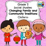 Grade 2 Social Studies Ontario Changing Family and Community Traditions 2018