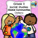 Grade 2 Social Studies Ontario Global Communities 2018