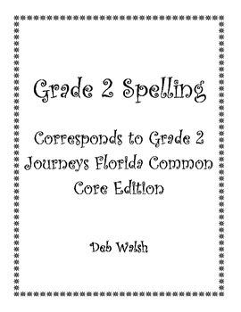 Grade 2 Spelling Lists (Journeys FL common core)