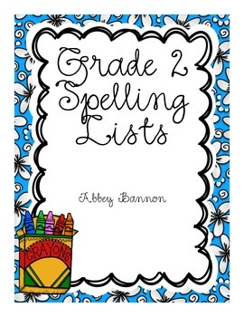 Grade 2 Spelling Lists for the Whole Year !