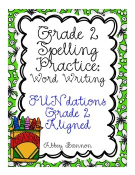 Grade 2 Spelling Practice for the Whole Year  - Word Writing