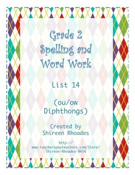Jigsaw Grade 2 Spelling and Word Work List 14 (Ou/Ow Diphthongs)