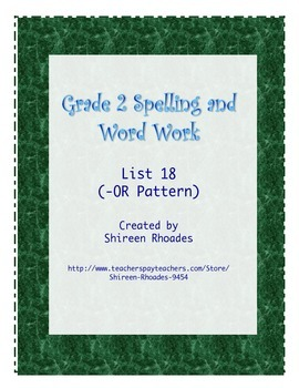 Jigsaw Grade 2 Spelling and Word Work List 18 (-OR Pattern)