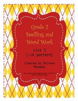 Jigsaw Grade 2 Spelling and Word Work List 3 (-ck Words)