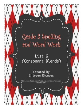 Jigsaw Grade 2 Spelling and Word Work List 6 (Consonant Blends)