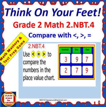 Grade 2 THINK ON YOUR FEET MATH! 2.NBT.4 Interactive Test