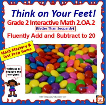 2.OA.2 THINK ON YOUR FEET MATH! Interactive Test Prep Game—Mental Strategies