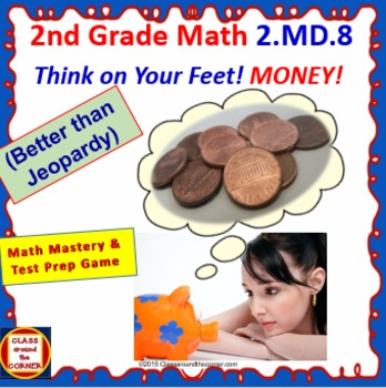 Grade 2 THINK ON YOUR FEET MATH! Interactive Test Prep Gam