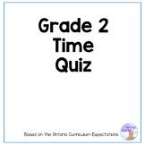 Grade 2 Telling Time Quiz