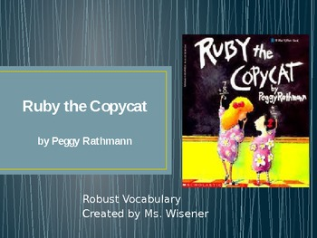 Grade 2 Text Talk Vocabulary PowerPoint_ Ruby the Copycat