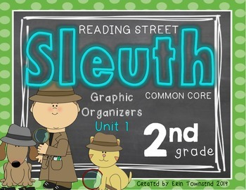Grade 2 Unit 1 Reading Street Sleuth Graphic Organizers