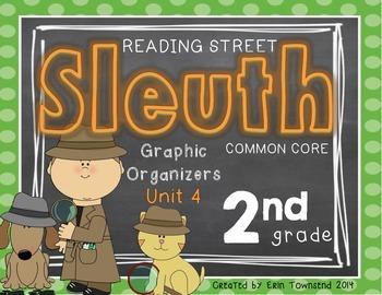 Grade 2 Unit 4 Reading Street SLEUTH Graphic Organizers