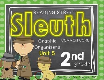 Grade 2 Unit 5 Reading Street SLEUTH Graphic Organizers