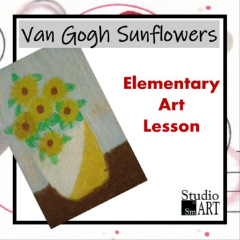 Grade 2 Van Gogh Sunflowers