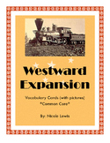 Grade 2- Vocabulary Cards- Common Core- Westward Expansion