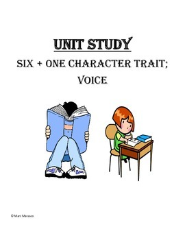 Grade 2 - Voice (6+1 Character Traits)
