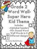Grade 2 Word Wall: Super Hero Kids Theme (Over 90 Words)
