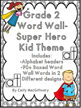Grade 2 Word Wall: Super Hero Kids Theme (Over 90 Words)