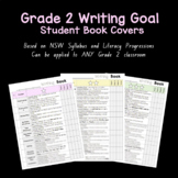 Grade 2 Writing Goals - Book Covers - Based on NSW Syllabus and Progressions