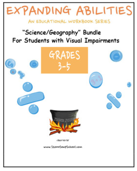 """Grade 3, 4 & Grade 5 : """"Science/Geography"""" for Students w/ Visual Impairments"""