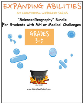 Grade 3 - 5: Science/Geography Bundle For Students w/ M H or Medical Condition