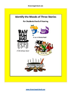 """Grade 3 - 8 """"Moods of 3 Stories""""  Students Hard of Hearing"""
