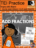 Technology Enhanced Item Grade 3 ADD FRACTIONS Cut and Paste SOL 3.7