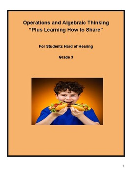 "Grade 3 -""Algebra and Learning to Share"" - Students Hard of Hearing"