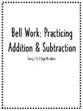 Grade 3 Bell Work: Practicing Addition & Subtraction