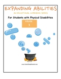 Grade 3 Bundle For Students w/ Physical Disabilities Expanding Abilities Series