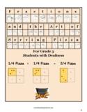 ASL, Grade 3, CCS: Fractions & Art of Serving Pizza for St