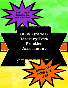 Grade 3 CCSS Literary Text Practice Assessment