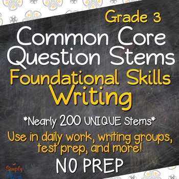 Common Core Question Stems Grade 3- Foundational Skills and Writing