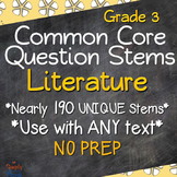 Reading: Literature RL Grade 3 Question Stems USE WITH ANY BOOK