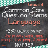 Common Core Question Stems - Grade 4 - Language