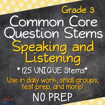 Speaking and Listening Annotated Standards and Question Stems - Grade 3