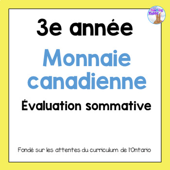 Grade 3 Canadian Money Test (French)