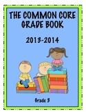 Common Core Grade Book - GRADE 3