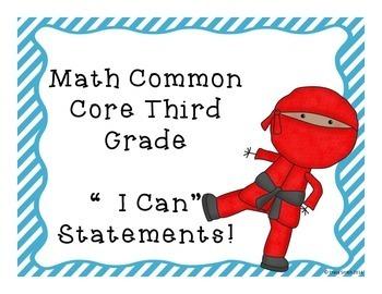 "Grade 3 Common Core "" I Can"" Statements - Ninja Themed! Both Math and ELA"