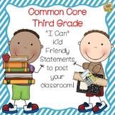 "Grade 3 Common Core Kid Friendly ""I Can"" Statements!  So Cute!"