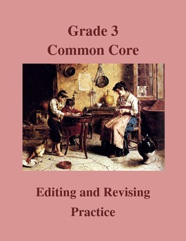 Grade 3 Common Core Language: Editing & Revising Practice Bundle