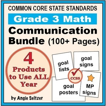 Grade 3 Common Core Math Communication Bundle (Posters, Goal Signs, Checklists)