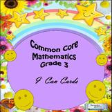 "Grade 3 Common Core Mathematics ""I Can Statements."""