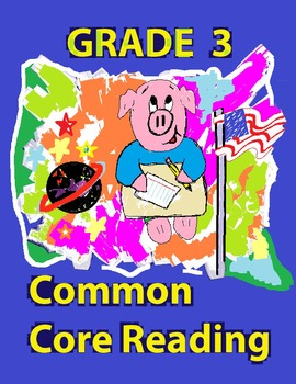 Grade 3 Common Core Reading: The Story of the 3 Little Pigs