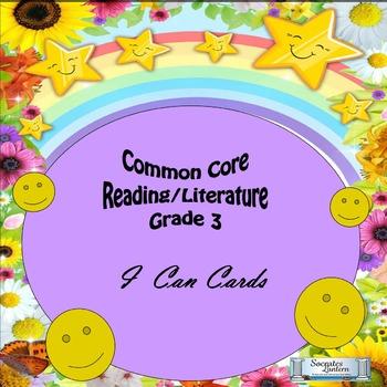 """Grade 3 Common Core Reading/Literature """"I Can"""" Statements"""