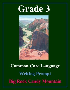 """Grade 3 Common Core Writing Prompt: Poem — """"Big Rock Candy"""