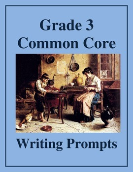 Grade 3 Common Core Writing Prompts Bundle