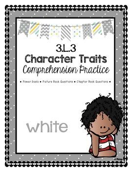 Grade 3 Comprehension -3.L.3 Character Trait - White