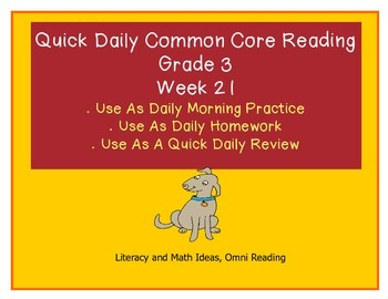 Grade 3 Daily Common Core Reading Practice Week 21 {LMI}