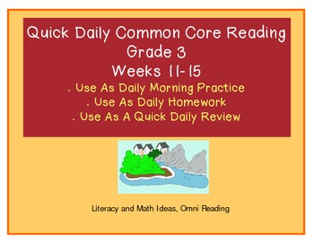 Grade 3 Daily Common Core Reading Practice Weeks 11-15 {LMI}